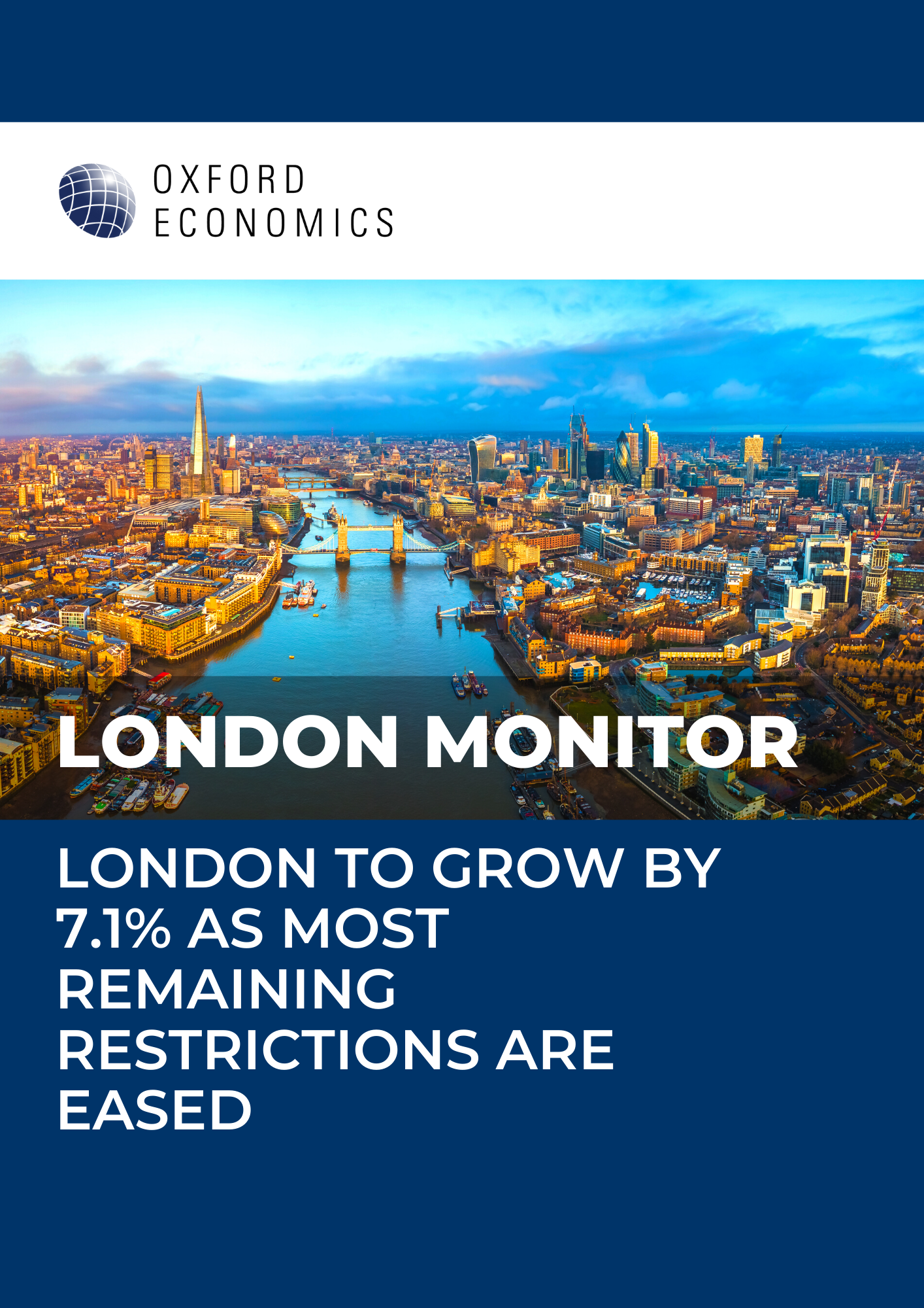 London Monitor | London to grow by 7.1% as most remaining restrictions are eased