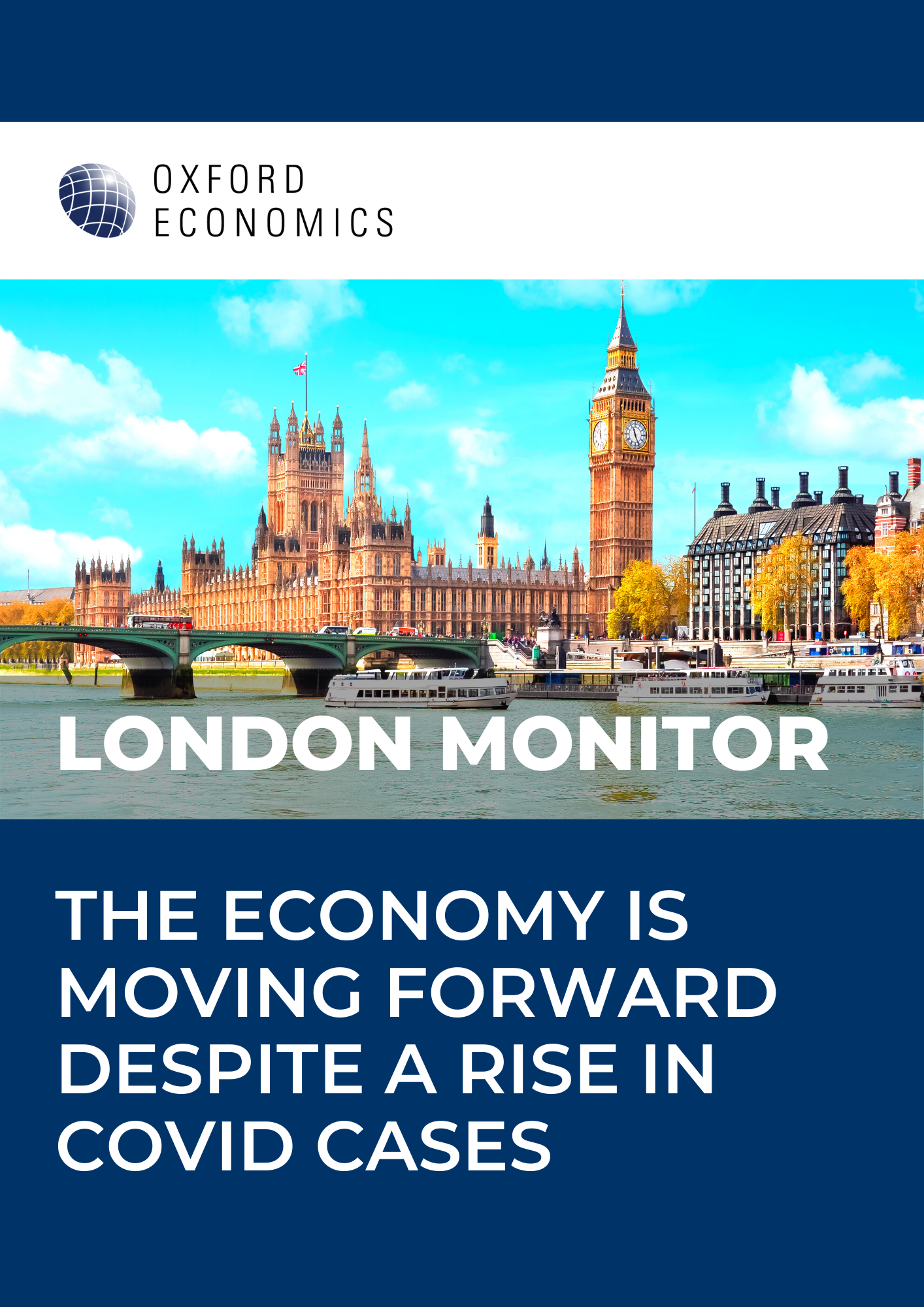 London Monitor | The economy is moving forward despite a rise in Covid cases